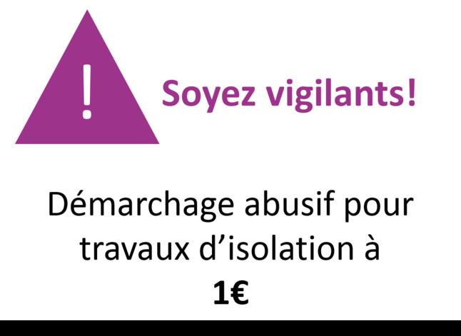 Démarchage abusif pour des travaux d'isolation à 1€ : Soyez vigilants