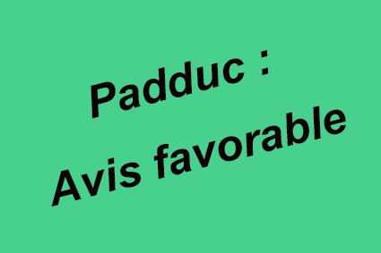 Le Padduc reçoit un avis favorable