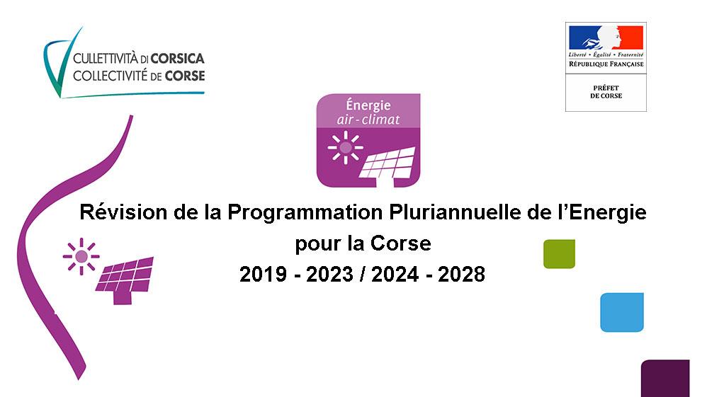 Révision de la Programmation Pluriannuelle de l'Energie pour la Corse (2019-2023/2024-2028)